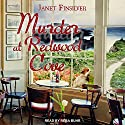 Murder at Redwood Cove: Kelly Jackson Mystery Series, Book 1 Audiobook by Janet Finsilver Narrated by Reba Buhr