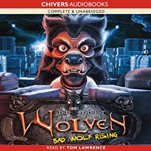 Wolven: Bad Wolf Rising | [Di Toft]
