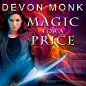 Magic for a Price: Allie Beckstrom, Book 9 Audiobook by Devon Monk Narrated by Emily Durante
