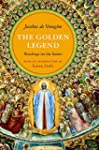 The Golden Legend: Readings on the Sa...