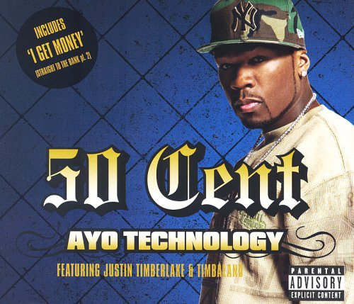 50 Cent - Ayo Technology: Parental Advisory - Zortam Music