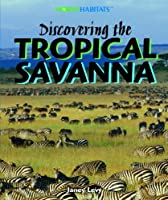 Discovering the Tropical Savanna
