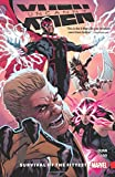 img - for Uncanny X-Men: Superior Vol. 1: Survival of the Fittest book / textbook / text book