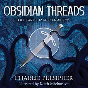 Obsidian Threads Audiobook