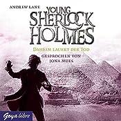 Daheim lauert der Tod (Young Sherlock Holmes 8) | Andrew Lane