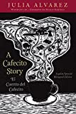 img - for A Cafecito Story / El cuento del cafecito book / textbook / text book