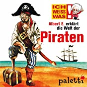 Albert E. erklärt die Welt der Piraten (Ich weiß was) | Anke Riedel