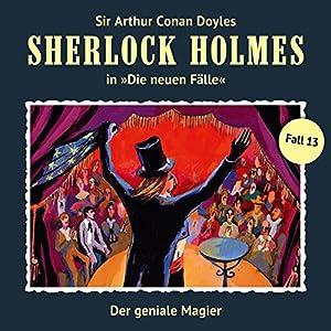 Der geniale Magier (Sherlock Holmes - Die neuen Fälle 13) Hörspiel