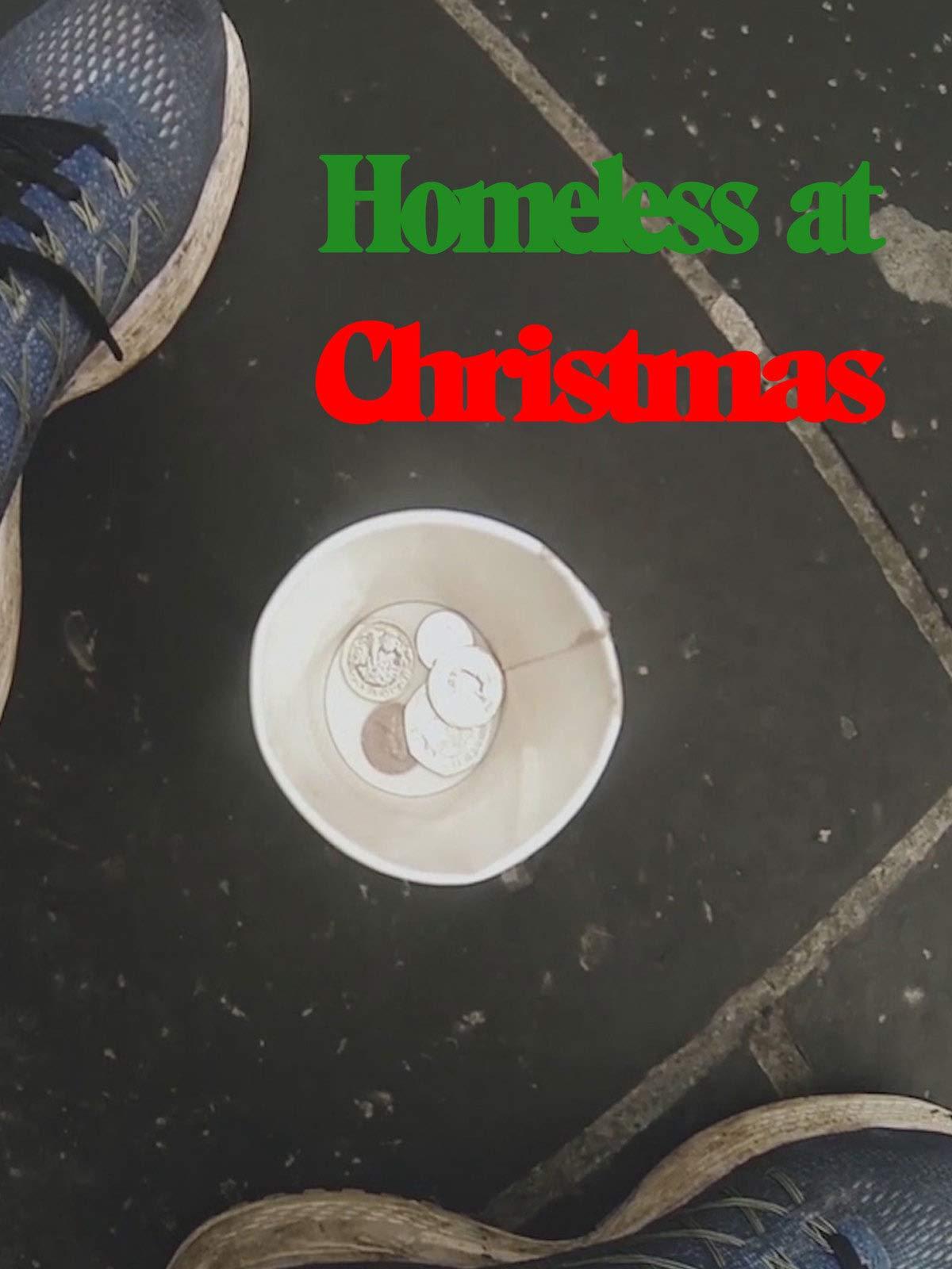 Homeless At Christmas on Amazon Prime Video UK