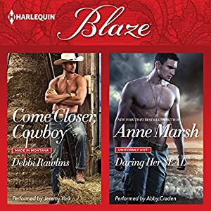 Come Closer, Cowboy & Daring Her SEAL Audiobook