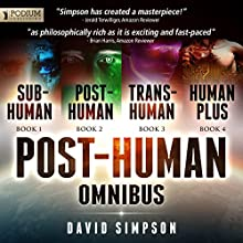 The Post-Human Omnibus: Books 1-4 Audiobook by David Simpson Narrated by Ray Chase