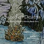 Sword of Deaths: The Scythe Wielder's Secret, Book 2 | Christopher Mannino
