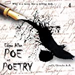 Poe on Poetry: Edgar Allan Poe Audiobook Collection, Volume 4 (       UNABRIDGED) by Edgar Allan Poe, Christopher Aruffo Narrated by Christopher Aruffo