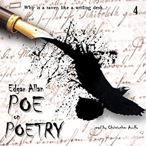 Poe on Poetry: Edgar Allan Poe Audiobook Collection, Volume 4 | [Edgar Allan Poe, Christopher Aruffo]