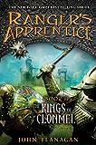 The Kings of Clonmel: Book 8 (Ranger's Apprentice) (0399252061) by Flanagan, John