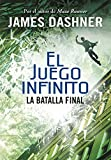 La batalla final (El juego infinito 3) / The Game of Lives (The Mortality Doctrine, Book Three) (El Juego Infinito / the Mortality Doctrine) (Spanish Edition)