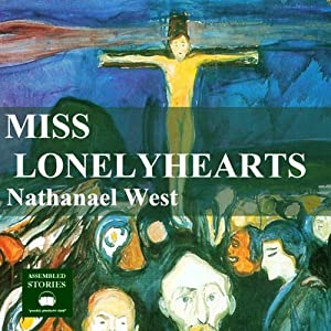 Miss Lonelyhearts Audiobook