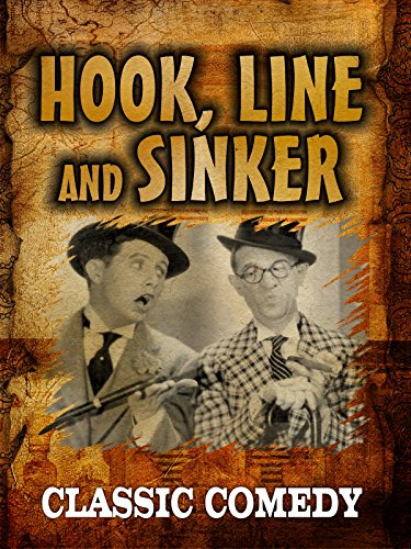 Hook Line and Sinker: Classic Comedy