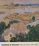 Twachtman in Gloucester: His Last Years, 1900-1902