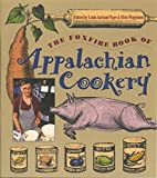 img - for The Foxfire Book of Appalachian Cookery book / textbook / text book