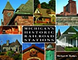 Michigans Historic Railroad Stations (Painted Turtle)