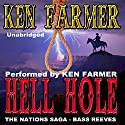 Hell Hole: The Nations, Book 3 Audiobook by Ken Farmer Narrated by Ken Farmer