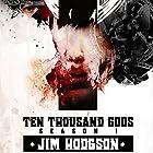Ten Thousand Gods, Season One Hörbuch von Jim Hodgson Gesprochen von: Darren Milner