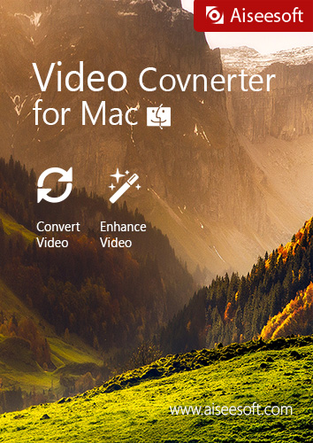 Aiseesoft Video Converter for Mac - Make your video compatible with more players after converting and add colorful effects with 3D effect and bonus features [Download]