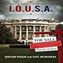 I.O.U.S.A.: One Nation. Under Stress. In Debt. Audiobook by Addison Wiggin, Kate Incontrera Narrated by Sean Pratt