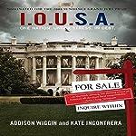 I.O.U.S.A.: One Nation. Under Stress. In Debt. | Addison Wiggin,Kate Incontrera