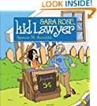 Sara Rose, Kid Lawyer (Kid Lawyers)