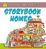 img - for Storybook Homes (Young Architect) book / textbook / text book