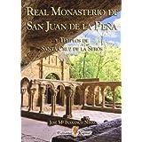 Real monasterio de san Juan de la Peña y templos de santa Cruz de la seros