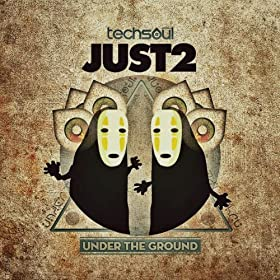 JUST2 Under The Ground