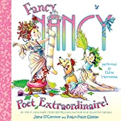 Fancy Nancy: Poet Extraordinaire! | Jane O'Connor, Robin Preiss Glasser