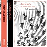 Authority (The Southern Reach Trilogy) (Unabridged)