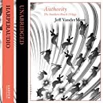 Authority (The Southern Reach Trilogy) | Jeff VanderMeer