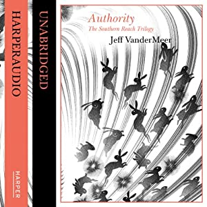 Authority (The Southern Reach Trilogy) Audiobook