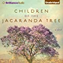 Children of the Jacaranda Tree Audiobook by Sahar Delijani Narrated by Mozhan Marno