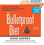 The Bulletproof Diet: Lose up to a Po...