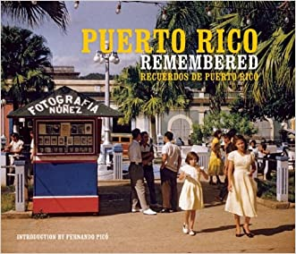 Puerto Rico Remembered