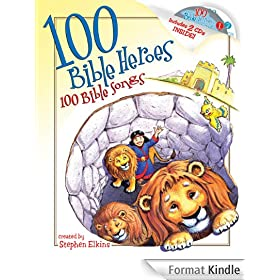 100 Bible  Heroes, 100 Bible Songs (English Edition)