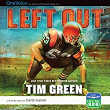 Left Out Audiobook by Tim Green Narrated by David Baker