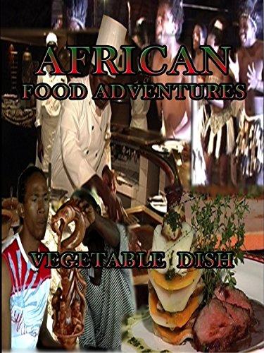 African Food Adventures