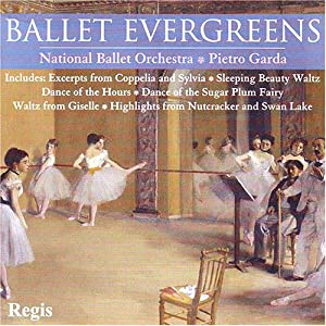 Ballet Evergreens-19 Favorite Dances from Regis Records (Gbr)