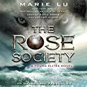 The Rose Society Audiobook by Marie Lu Narrated by Carla Corvo, Lannon Killea