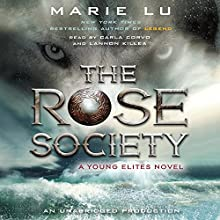 The Rose Society (       UNABRIDGED) by Marie Lu Narrated by Carla Corvo, Lannon Killea