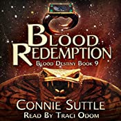 Blood Redemption: Blood Destiny, Book 9 | Connie Suttle