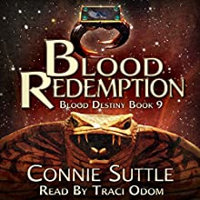 Blood Redemption: Blood Destiny, Book 9 Audiobook by Connie Suttle Narrated by Traci Odom