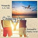 Changing Plans Hörbuch von L.A. Witt Gesprochen von: Charlie David